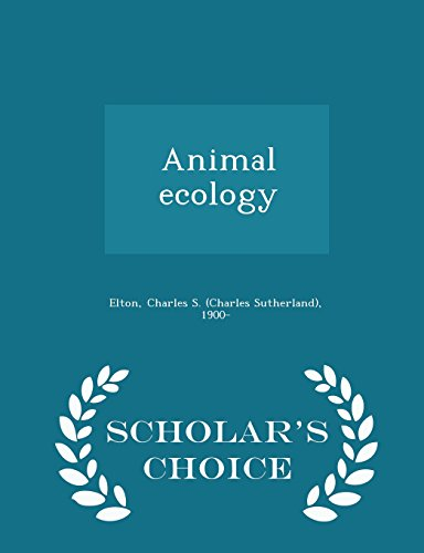 9781298022493: Animal ecology - Scholar's Choice Edition
