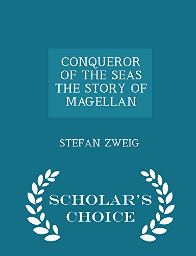 9781298023803: CONQUEROR OF THE SEAS THE STORY OF MAGELLAN - Scholar's Choice Edition