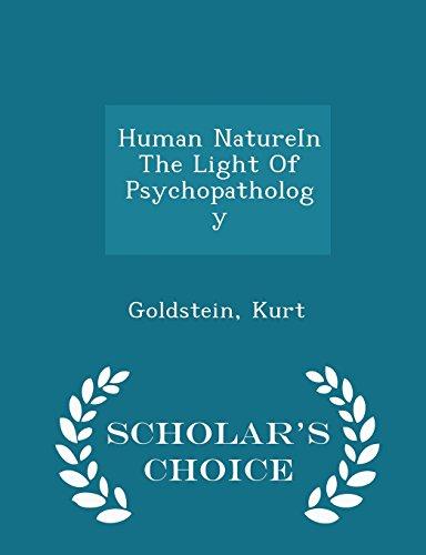 9781298024053: Human NatureIn The Light Of Psychopathology - Scholar's Choice Edition