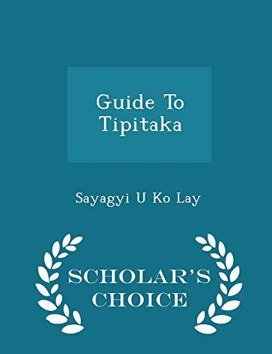 9781298025579: Guide To Tipitaka - Scholar's Choice Edition