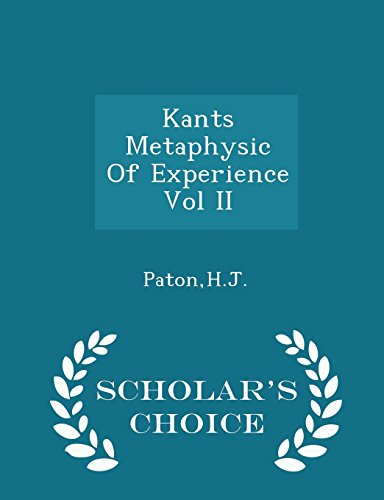 Kants Metaphysic of Experience Vol II -: Hj Paton