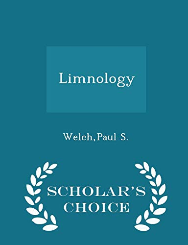 9781298028358: Limnology - Scholar's Choice Edition
