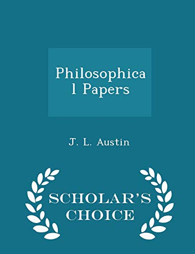 9781298030795: Philosophical Papers - Scholar's Choice Edition