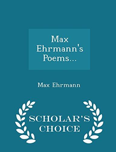 9781298036872: Max Ehrmann's Poems... - Scholar's Choice Edition