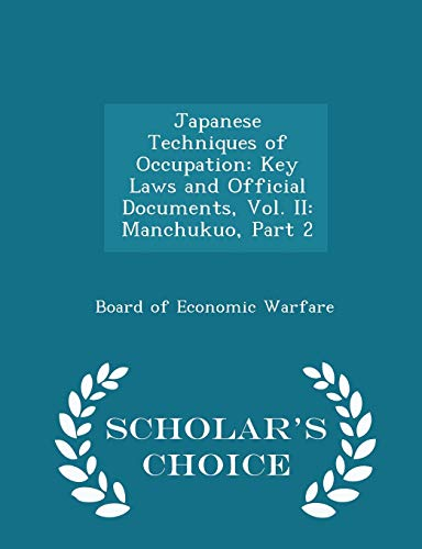 Japanese Techniques of Occupation: Key Laws and