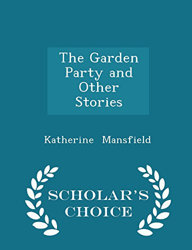 9781298052025: The Garden Party and Other Stories - Scholar's Choice Edition