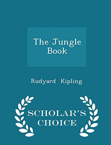 The Jungle Book - Scholar's Choice Edition