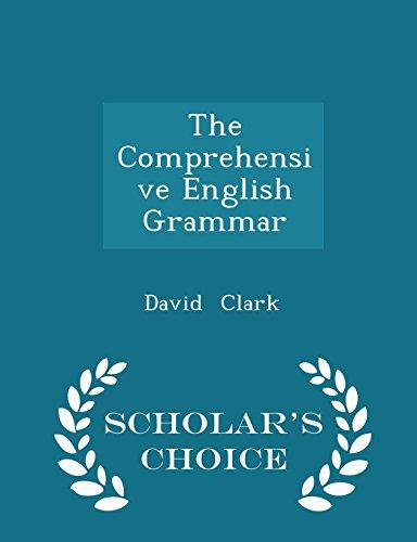 9781298238689: The Comprehensive English Grammar - Scholar's Choice Edition
