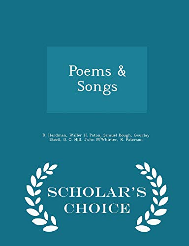 Poems Songs - Scholar s Choice Edition: R Herdman, Waller