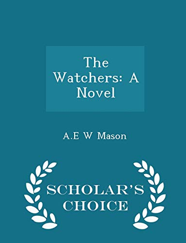 9781298369758: The Watchers: A Novel - Scholar's Choice Edition