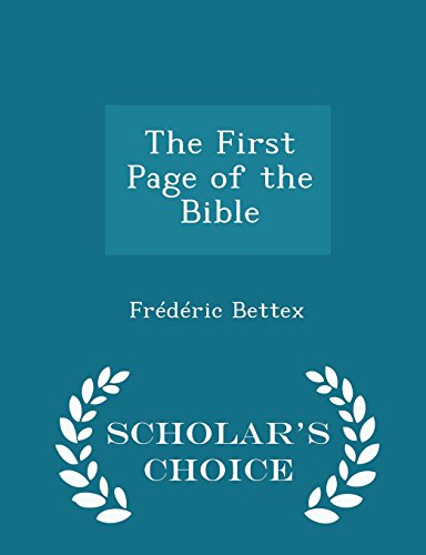 9781298372857: The First Page of the Bible - Scholar's Choice Edition