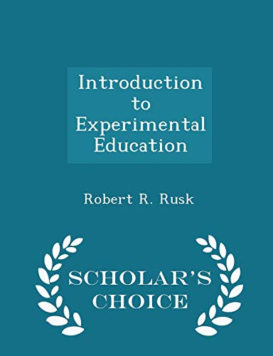 9781298429865: Introduction to Experimental Education - Scholar's Choice Edition