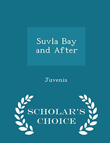 9781298462756: Suvla Bay and After - Scholar's Choice Edition