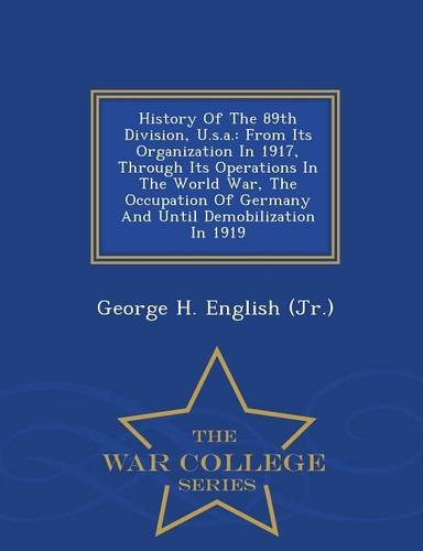 History of the 89th Division, U.S.A.: From