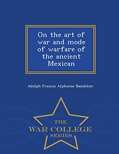 On the Art of War and Mode: Adolph Francis Alphonse