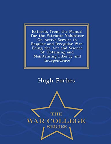 Extracts from the Manual for the Patriotic: Hugh Forbes