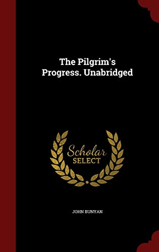 9781298493088: The Pilgrim's Progress. Unabridged