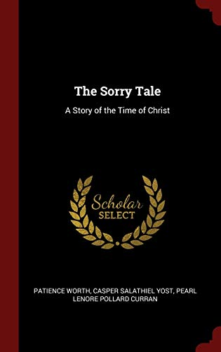 9781298494238: The Sorry Tale: A Story of the Time of Christ