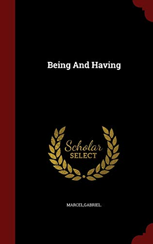 9781298496614: Being And Having