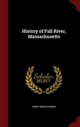 9781298503220: History of Fall River, Massachusetts