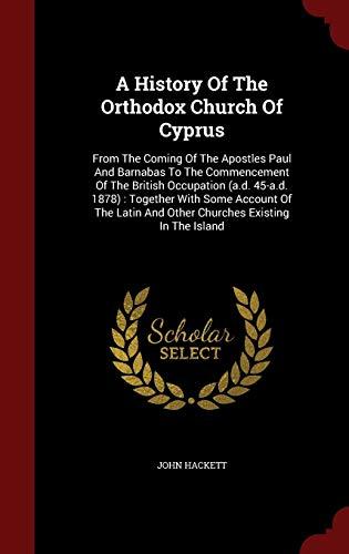 A History of the Orthodox Church of: Hackett, John
