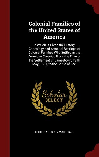 9781298506825: Colonial Families of the United States of America