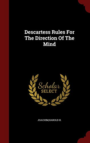 9781298510594: Descartess Rules For The Direction Of The Mind