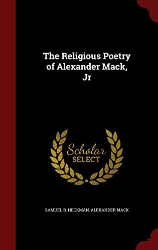 9781298513465: The Religious Poetry of Alexander Mack, Jr
