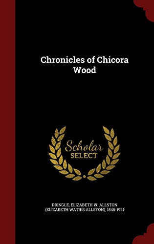 9781298522283: Chronicles of Chicora Wood
