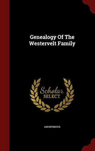 9781298529558: Genealogy Of The Westervelt Family