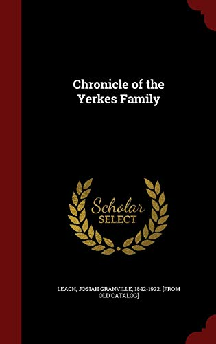 9781298533050: Chronicle of the Yerkes Family