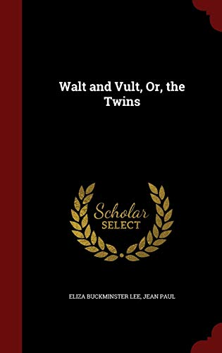 9781298539113: Walt and Vult, Or, the Twins