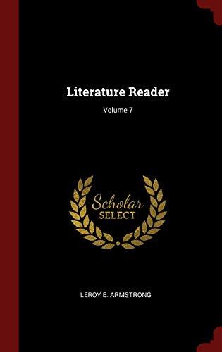 9781298545503: Literature Reader; Volume 7