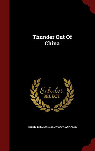 9781298548573: Thunder Out Of China