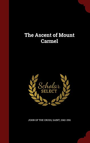 9781298555670: The Ascent of Mount Carmel