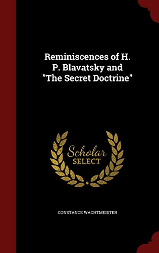 "9781298584649: Reminiscences of H. P. Blavatsky and ""The Secret Doctrine"""