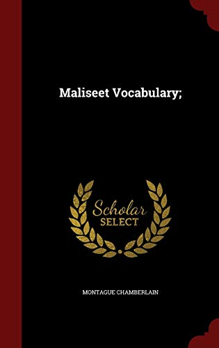 9781298589569: Maliseet Vocabulary;
