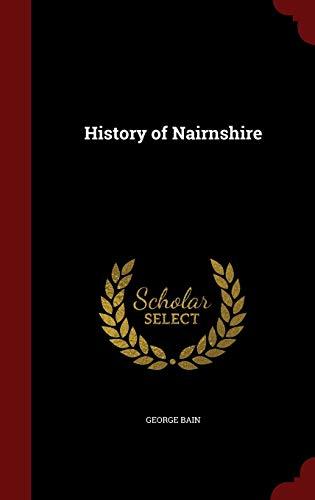 9781298592804: History of Nairnshire
