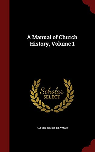 9781298596147: A Manual of Church History, Volume 1