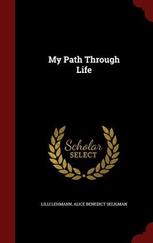 9781298602923: My Path Through Life