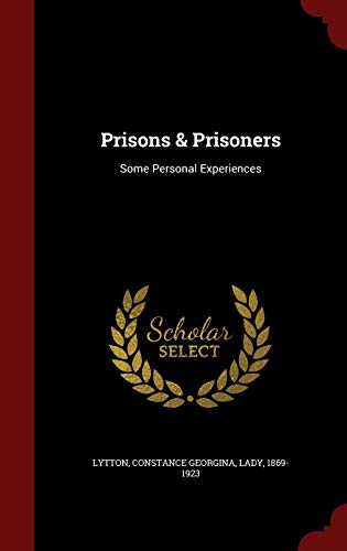 9781298617965: Prisons & Prisoners: Some Personal Experiences