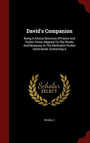 David s Companion: Being a Choice Selection: Evans J