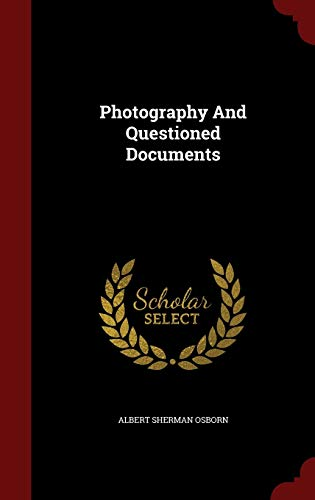 9781298627674: Photography And Questioned Documents