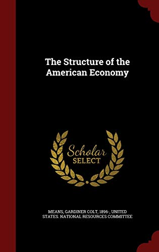 9781298629227: The Structure of the American Economy