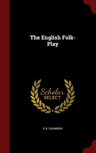 9781298629746: The English Folk-Play