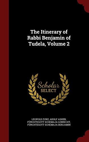 9781298650597: The Itinerary of Rabbi Benjamin of Tudela, Volume 2