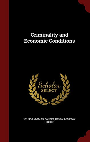 9781298678942: Criminality and Economic Conditions