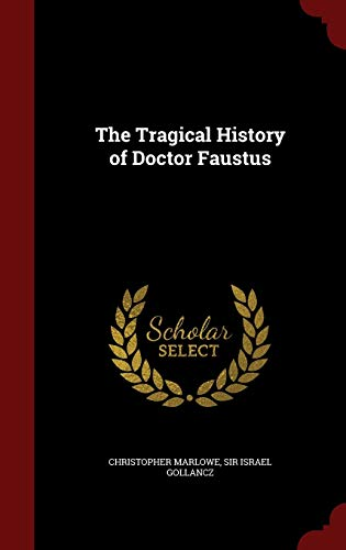 9781298698629: The Tragical History of Doctor Faustus