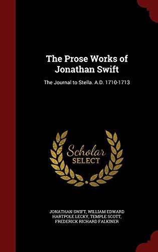 The Prose Works of Jonathan Swift: The: William Edward Hartpole