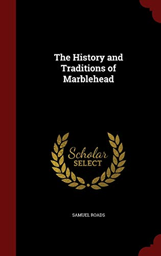 9781298725066: The History and Traditions of Marblehead